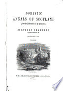 Domestic Annals of Scotland: 1625-1688