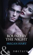 Bound By The Night Dark Heat Dark Dreams Dark Fantasy Mills Boon Nocturne