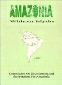 Amazonia Without Myths ebook