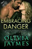 Embracing Danger