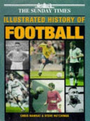 The Sunday Times Illustrated History of Football
