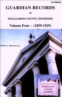 Guardian Records of Williamson County, Tennessee 1859-1929