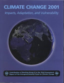 Climate Change 2001  Impacts  Adaptation  and Vulnerability