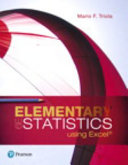 Elementary Statistics Using Excel Plus NEW MyStatLab with Pearson EText    Access Card Package