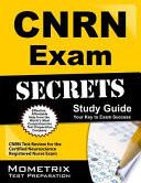 CNRN Exam Secrets Study Guide  : CNRN Test Review for the Certified Neuroscience Registered Nurse Exam