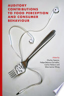 Auditory Contributions To Food Perception And Consumer Behaviour Book PDF