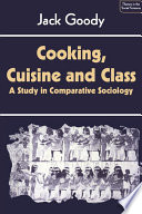 Cooking  Cuisine and Class