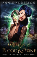 Woman of Blood & Bone ebook
