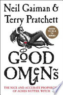 link to Good omens : the nice and accurate prophecies of Agnes Nutter, witch in the TCC library catalog