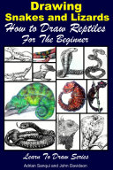 Drawing Snakes and Lizards   How to Draw Reptiles For the Beginner