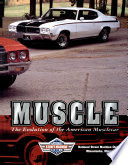 Classic Muscle  : the evolution of the American musclecar