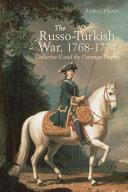 The Russo-Turkish War, 1768-1774 Pdf/ePub eBook