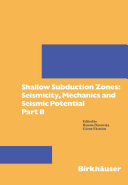 Shallow Subduction Zones: Seismicity, Mechanics and Seismic Potential [Pdf/ePub] eBook