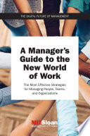 A Manager s Guide to the New World of Work