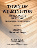 Town of Wilmington, Essex County, New York Transcribed ...