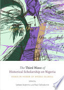 The Third Wave of Historical Scholarship on Nigeria