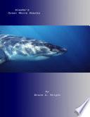 Alaska's Great White Sharks