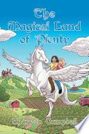 The Magical Land of Plenty