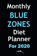 Monthly Blue Zones Diet Planner For 2020 Book