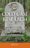 Cold Case Research Resources for Unidentified  Missing  and Cold Homicide Cases