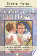 """The Crystal Children"" by Doreen Virtue"