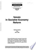 Issues in Socialist Economy Reform