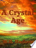A Crystal Age Read Online
