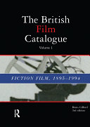 British Film Catalogue: Two Volume Set - The Fiction ...