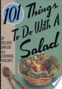 101 Things to Do with a Salad Book