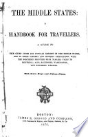The Middle States  a Handbook for Travellers
