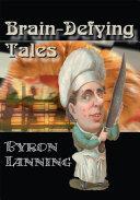 Brain Defying Tales