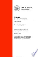2017 CFR Annual Print Title 28 Judicial Administration Part 43 to End