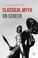 Classical Myth on Screen