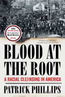 Pdf Blood at the Root: A Racial Cleansing in America Telecharger