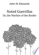 Noted Guerrillas