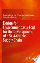 Design for Environment as a Tool for the Development of a Sustainable Supply Chain Book