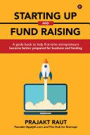 Starting up and Fund Raising