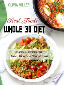 Whole 30 Diet Real Foods