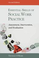 Essential Skills of Social Work Practice