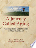 A Journey Called Aging Book PDF