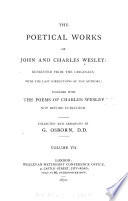 The Poetical Works Of John And Charles Wesley Hymns For The Use Of Families And On Various Occasions By Charles Wesley Hymns On The Trinity Preparation For Death In Several Hymns An Elegy On The Late Reverend George Whitefield By C Wesley