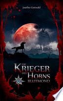 Die Krieger des Horns - Blutmond
