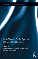 Youth Voices, Public Spaces, and Civic Engagement