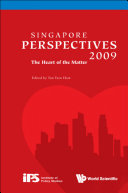 Singapore Perspectives 2009: The Heart Of The Matter