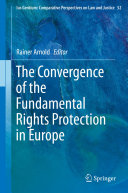 The Convergence of the Fundamental Rights Protection in Europe Pdf/ePub eBook