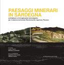 Paesaggi minerari in Sardegna