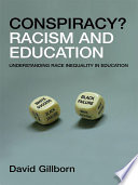 """Racism and Education: Coincidence or Conspiracy?"" by David Gillborn"