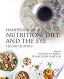 Handbook of Nutrition  Diet  and the Eye Book