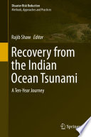 Recovery from the Indian Ocean Tsunami  : A Ten-Year Journey