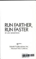 Run Farther  Run Faster